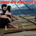 Stranded with Benefits – Episode 2 V0.4A