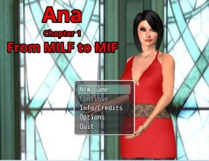 Ana, Chapter 1 From MILF to MIF