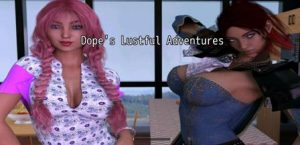 Dopes Lustful Adventures