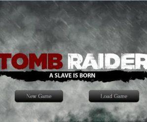 Tomb Raider – A Slave Is Born Version 1.2