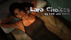 Lara Choices