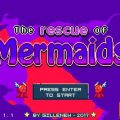 The Rescue of Mermaids v1.15.3