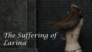The Suffering of Larina
