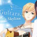 Love, Guitars, and the Nashville Skylin