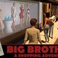 Big Brother v0.13.0.007+Image Tools v0.3.1.1 Cracked+A Shopping Adventure v.0.6.1