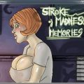 Stroke of Madness: Memories Completed