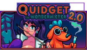 Quidget the Wonderwiener 2.0