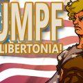 Drumpf Rise Up, Libertonia!