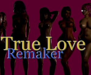 True Love Remaker [v0.01]