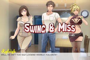 Swing & Miss