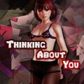 Thinking About You  Version 0.35 + Incest Patch + Android