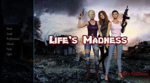Life's Madness