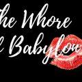 The Whore of Babylon v1.1