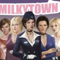 Milky Town  Version 0.4