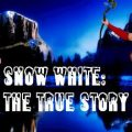 Snow White: The True Story  Version 0.2