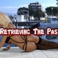 Retrieving The Past Season 03 Episode 5