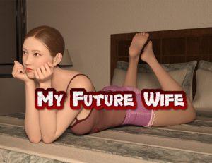 My Future Wife