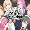 Maid Mansion (Demo)