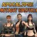 Apocalypse Mutant Erotica [Final]