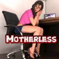 Motherless – Version 0.09.1.1