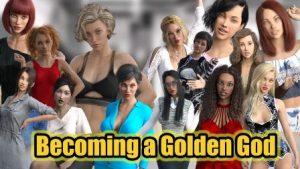 Becoming a Golden God