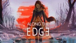 Along the Edge