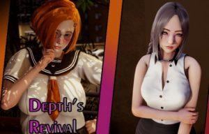 Depth's Revival