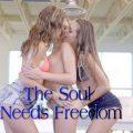 The Soul Needs Freedom Season 1