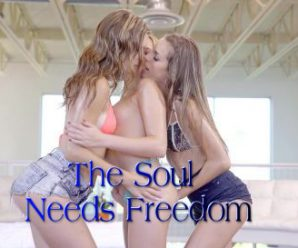 The Soul Needs Freedom Ep.4