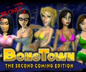 BoneTown: The Second Coming Edition (Final)