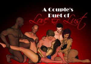 A Couple's Duet of Love & Lust