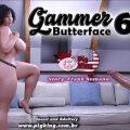 Butterface – Gammer 06