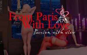 From Paris with Love: Passion with view