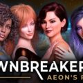 Dawnbreaker – Aeon's Reach v0.5b