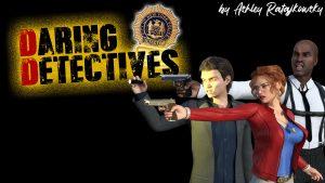 Daring Detectives - A new life